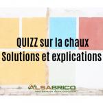 Solutions et explications quizz sur la chaux