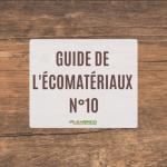 Guide de l'écomatériaux n°10