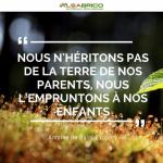 """Citation n°1 - Nous n'héritons pas de la terre de nos enfants, nous l'empruntons à nos enfants"""""""