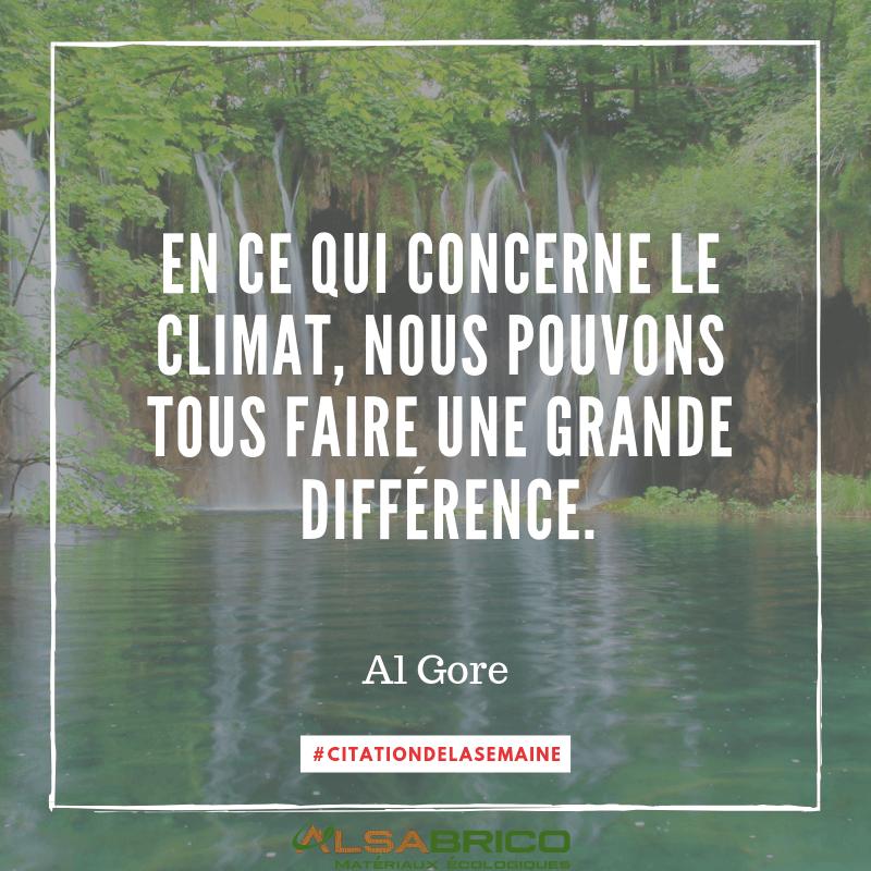 Citation n°5 - En ce qui concerne le climat, nous pouvons tous faire une grande différence