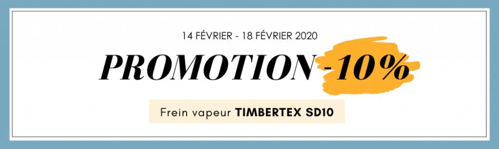 Promotion de -10% sur le frein vapeur TIMBERTEX SD10 jusqu'au 18 février 2020.