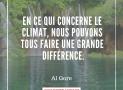 """""""En ce qui concerne le climat, nous pouvons tous faire une grande différence"""" – Al Gore #5"""