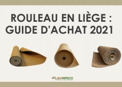 Rouleau de liège : Guide d'achat [2021]