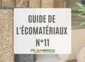 Le guide de l'Écomatériaux n°11