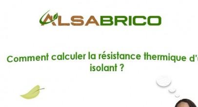 Comment calculer la résistance thermique d'un isolant ?