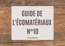 Le guide de l'Écomatériaux n°10