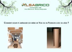 Comment aménager et isoler soi-même son Van ou son Fourgon avec du liège ?