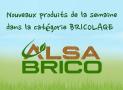 """Nouveaux produits """"BRICO"""" de la semaine"""